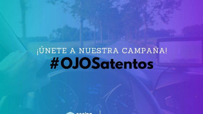 ¡Únete a nuestra campaña #OJOSatentos!