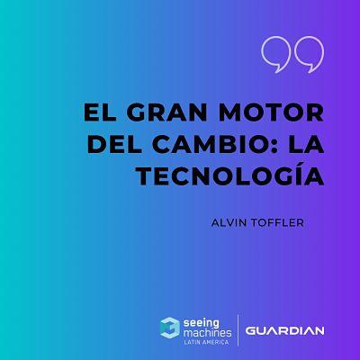 EL GRAN MOTOR DEL CAMBIO: LA TECNOLOGÍA